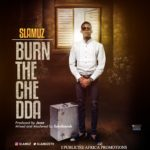 "Slamuz – ""Burn The Chedda"" (Prod. Jesse)"