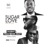 "Doray – ""Sugar Love"" (Remix) ft. Praiz & Mr.2Kay"