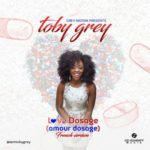 "Toby Grey – ""Love Dosage"" (French Version)"