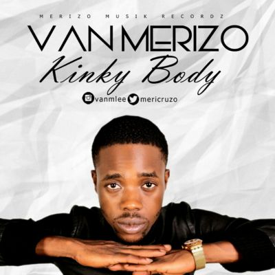 Van Merizo - Kinky Body [ART]