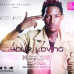 "Jesse Jagz – ""Your Loving"" (Prod. By JR)"