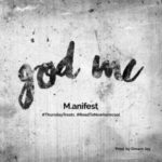 "M.anifest – ""god Mc"" (Prod. By Dream Jay)"