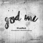 "M.anifest – ""god Mc"" (Prod. By Dream Jay)"