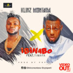 "VIDEO: Klinz Montana – ""Ibinabo"" ft. Timaya"