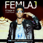 "Femlaj  – ""Obajeti"" ft. Adx (Artquake) (Prod. By Shocker)"