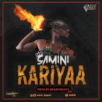 "Samini – ""Kariyaa"" (Prod. By Brainy Beatz)"