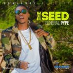 "General Pype – ""The Seed"""
