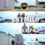 "VIDEO: Enymilo – ""Taken"""
