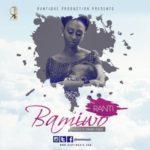 """Ranti – """"Bamiwo"""" (Prod. By Cobhams Asuquo)"""