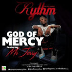 "Rythm – ""God Of Mercy"""