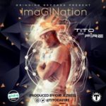 "Tito Da Fire – ""Imagination"" (Prod. By OJB JEZREEL)"