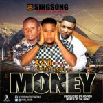 "X2B – ""Money"" ft. Oritse Femi (Prod. by Popito)"