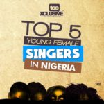 Top 5 Young Female Singers In Nigeria