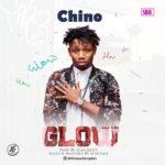 """Chino – """"Glow"""" (Prod. by 2Gen2Beatz)"""