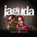 "Cabiyati – ""Jaguda"" (Remix) Ft. Base One"