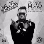 Chanda Mbao x Scott x Kaladoshas – Shabba (Cover)