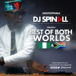 "DJ Spinall – ""Best Of Both Worlds"" (Mixtape)"