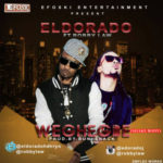 "Eldorado – ""Weghegbe"" (Shake Body) ft. Robby Law"