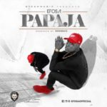 "Efosa – ""Papaja"" (Prod by Kris Beatz)"
