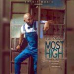 "Eric Arubayi – ""Most High"""