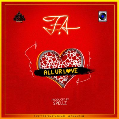 F.A - All Ur Love [ART]