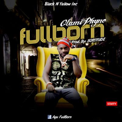 FullBorn - OlamiPhyno-1