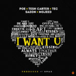 "Poe x Tesh Carter x Saeon x Tec(SDC) x Mojeed – ""I Want You"""