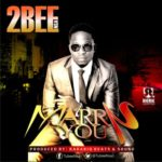 "2Bee – ""Marry You"""