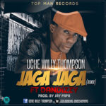 "VIDEO: Uche Willy Thompson – ""Jaga Jaga (Remix)"" ft. Dandizzy"