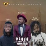 "Mc Galaxy – ""Panda"" (Cover ) ft. Lybra & Nedu Wazobia"