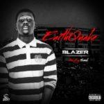 "Blazer – ""Earthquake"""