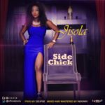 "Jisola – ""Side Chick"""