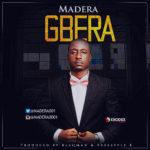 """Madera – """"Gbera"""""""