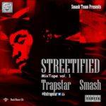 "Trapstar Smash – ""Yagolona"""