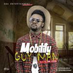 "Mobility – ""Guy Man"""