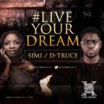 Simi Debuts New Song #LiveYourDream