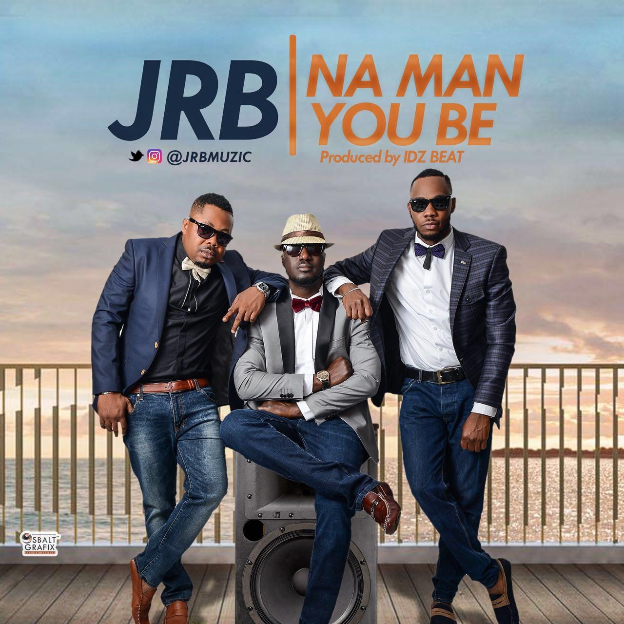 JRB - Na Man You Be artwork