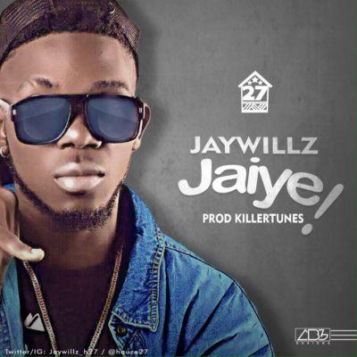 Jaywillz_Jaiye