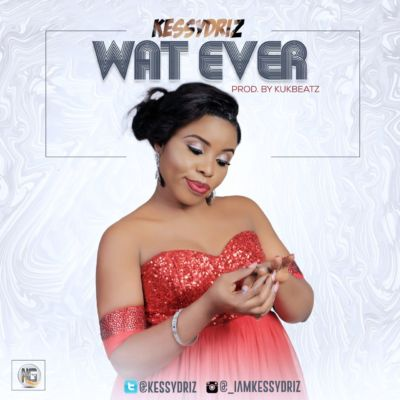 KessyDriz - Whatever [ART]
