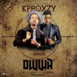 "Kprozxy – ""Oluwa"" ft. Skales"