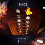 "B-Ice – ""Levels Of Lit"" (Mixtape)"