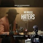 "VIDEO: Mr Mageek – ""Haters"""