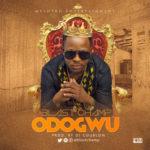 """Blast Champ – """"Odogwu"""" (Prod. By DJ Coublon)"""