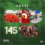 """Orezi – """"145"""" (Prod. By Popito)"""