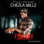 "Chezla Millz – ""Realize"""