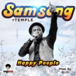 "Samsong – ""Happy People"" ft. Temple"