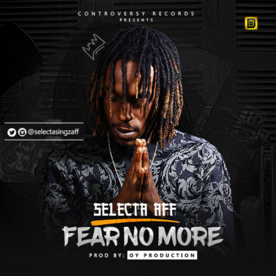 Selecta Aff - Fear No More [ART]