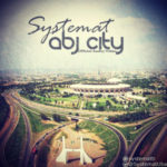"""Systemat – """"ABJ CITY"""" (Viral Video)"""