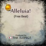 "Tha Suspect – ""Alleluiah!"" FREE BEAT + Hook"