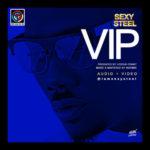 "VIDEO: Sexy Steel – ""VIP"""
